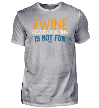 Weinschorle Alkohol Wein Spruch