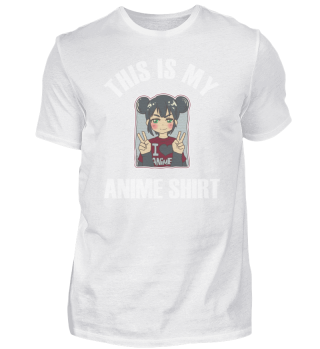 This Is My Anime Shirt