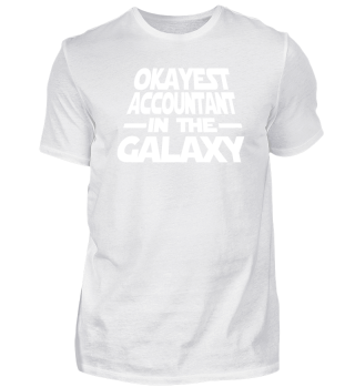 Okayest Accountant The Galaxy