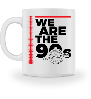 WE ARE THE90S DJ QUICKSILVER Tasse