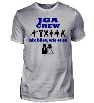 JGA T-shirt: nix bliev, wie et es