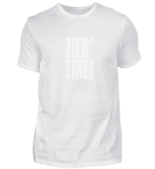 Zieh' Line!