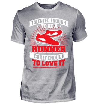 Running Runner Shirt Talented Enough
