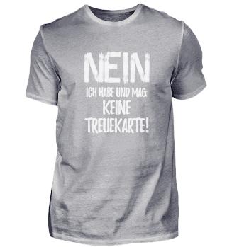 Keine Treuepunkte - Karte - Shirt