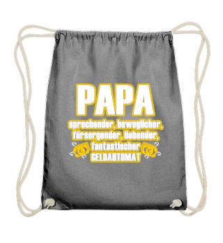 Papa - fantastischer Geldautomat