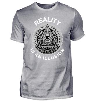 Reality is an illusion Illuminati Shirt ++ GESCHENK ++ GESCHENKIDEE