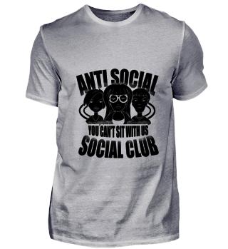 Antisocial Club bullying loner gift